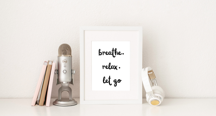 Breathe, Relax and Let Go qoute